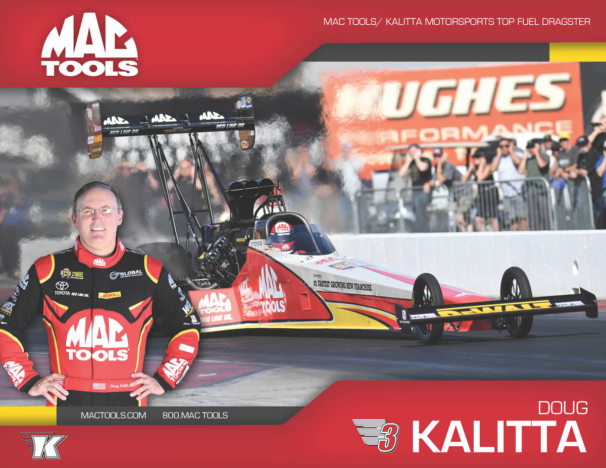 Doug Kalitta Team Mac Tools #KalittaStrong